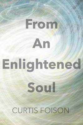From an Enlightened Soul (Paperback)