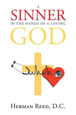 A Sinner in the Hands of a Loving God (Paperback)