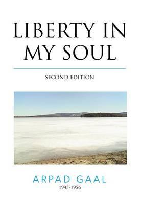 Liberty in My Soul (Hardback)