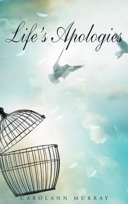 Life's Apologies (Hardback)