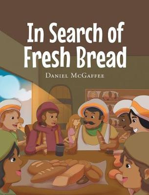 In Search of Fresh Bread (Hardback)