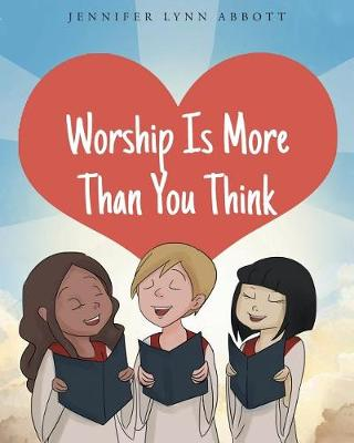 Worship Is More Than You Think (Paperback)