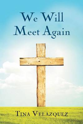 We Will Meet Again (Paperback)