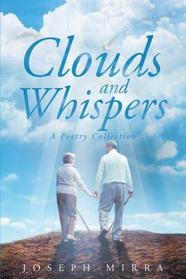 Clouds and Whispers (Paperback)