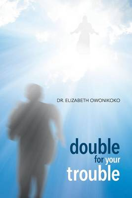 Double for Your Trouble (Paperback)