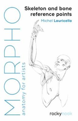 Morpho: Skeleton and Bone Reference Points: Anatomy for Artists (Paperback)