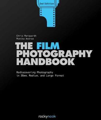 Film Photography Handbook,The (Hardback)