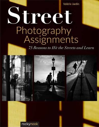 Street Photography Assignments (Paperback)