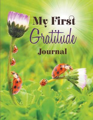 My First Gratitude Journal (Paperback)