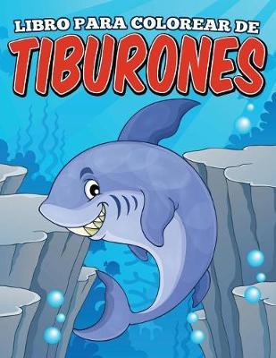 Libro Para Colorear de Tiburones (Paperback)