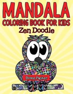 Mandala Coloring Book for Kids: Zen Doodle (Paperback)