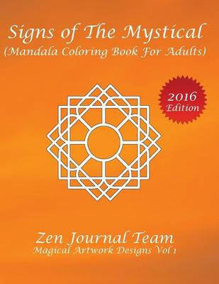 Signs of the Mystical (Mandala Coloring Book for Adults): Color Therapy, Relaxation & Meditation Books for Grown-Ups (Paperback)
