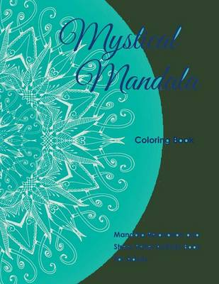 Mystical Mandala Coloring Book: Mandala Relaxation and Stress Relief Activity Book for Adults (Paperback)
