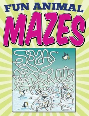 Fun Animal Mazes (Paperback)