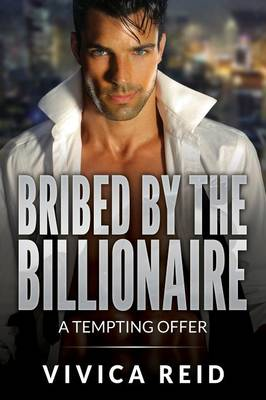 Bribed by the Billionaire (Paperback)