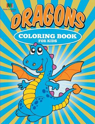 Dragons Coloring Book for Kids (Paperback)