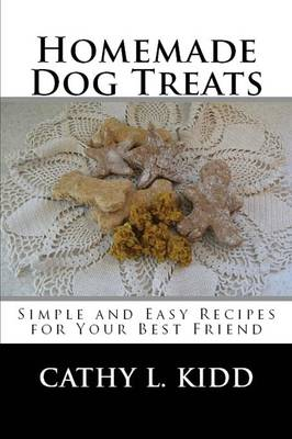 Homemade Dog Treats (Paperback)