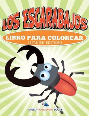 Los Escarabajos Libro Para Colorear (Spanish Edition) (Paperback)