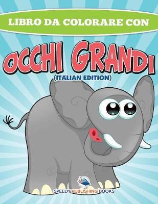 Libro Da Colorare Sugli Animali (Italian Edition) (Paperback)