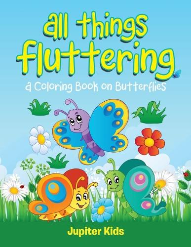 All Things Fluttering (A Coloring Book on Butterflies) (Paperback)