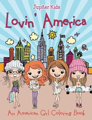 Lovin' America (An American Girl Coloring Book) (Paperback)