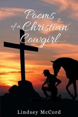 Poems of a Christian Cowgirl (Paperback)