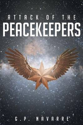 Attack Of The Peacekeepers (Paperback)