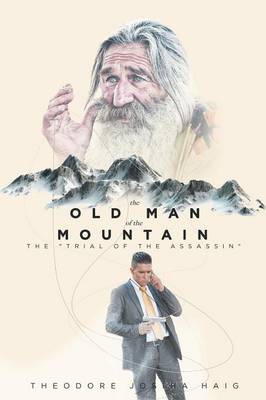 The Old Man of The Mountain: The 'Trial of the Assassin' (Paperback)