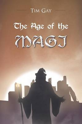 The Age of the Magi (Paperback)