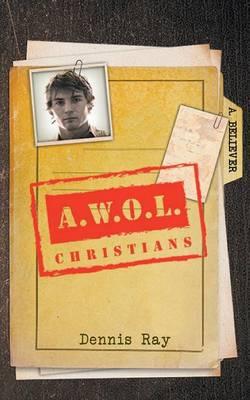 A.W.O.L Christians (Paperback)