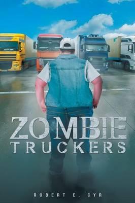 Zombie Truckers (Paperback)