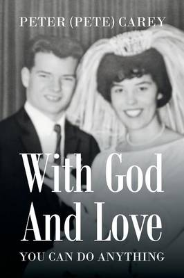 With God and Love You Can Do Anything (Paperback)