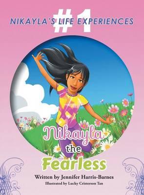 Nikayla the Fearless (Hardback)