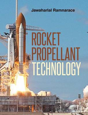 Rocket Propellant Technology (Hardback)