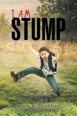 I Am Stump (Paperback)