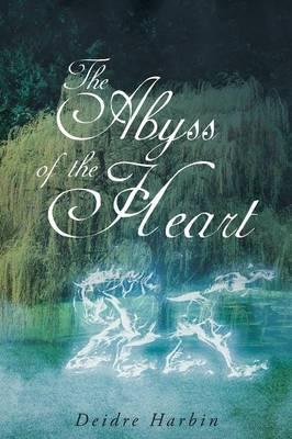 The Abyss of the Heart (Paperback)