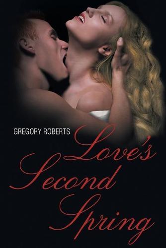 Love's Second Spring (Paperback)