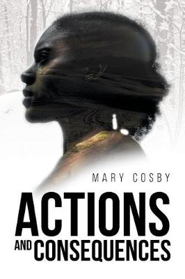 Actions and Consequences (Paperback)