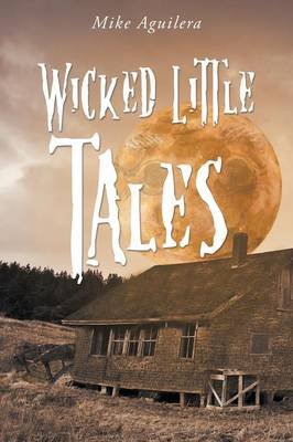 Wicked Little Tales (Paperback)