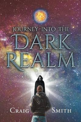 Journey Into the Dark Realm (Paperback)
