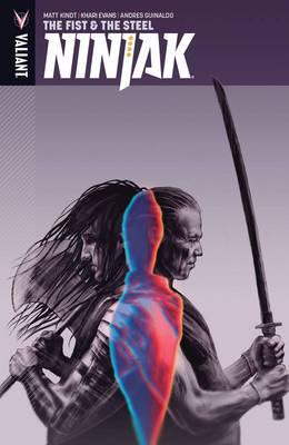 Ninjak Volume 5: The Fist & The Steel (Paperback)