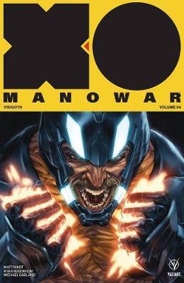 X-O Manowar (2017) Volume 4: Visigoth (Paperback)