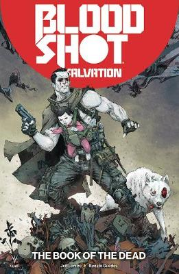Bloodshot Salvation Volume 2: The Book of the Dead (Paperback)