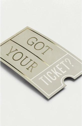 Got Your Ticket? (Pack of 25) (Paperback)