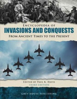 Encyclopedia of Invasions & Conquests (Hardback)