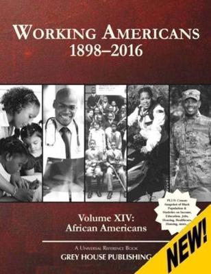 Working Americans, 1880-2016 - Volume 14: African Americans (Hardback)