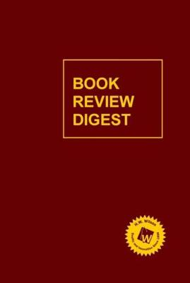 Book Review Digest, 2016 Annual Cumulation (Hardback)