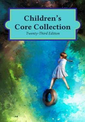 Children's Core Collection, 2 Volumes (Hardback)