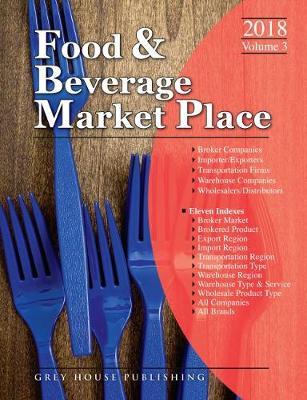 Food & Beverage Market Place: 3 Volume Set, 2018 (Paperback)