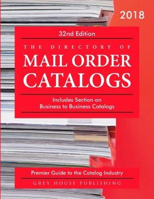 Directory of Mail Order Catalogs, 2018 (Paperback)
